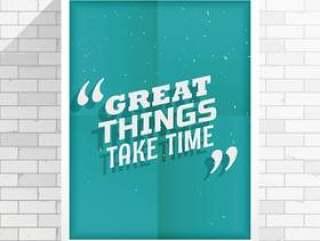 """""""伟大的事情需要时间""""鼓舞人心的报价"""