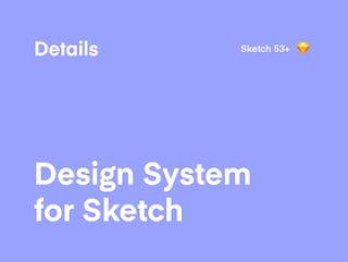 高级设计系统模板。,详细信息:草图设计系统